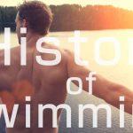 水泳というスポーツの歴史を紐解くと意外な事実が!
